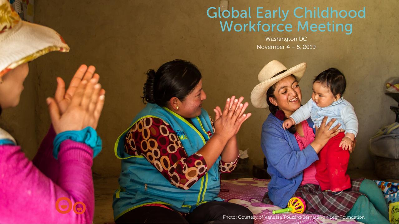 Global Early Childhood Workforce Meeting