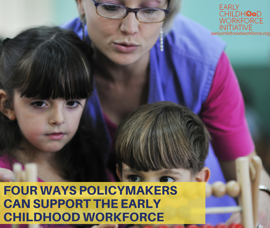 Four ways policymakers can support the early childhood workforce