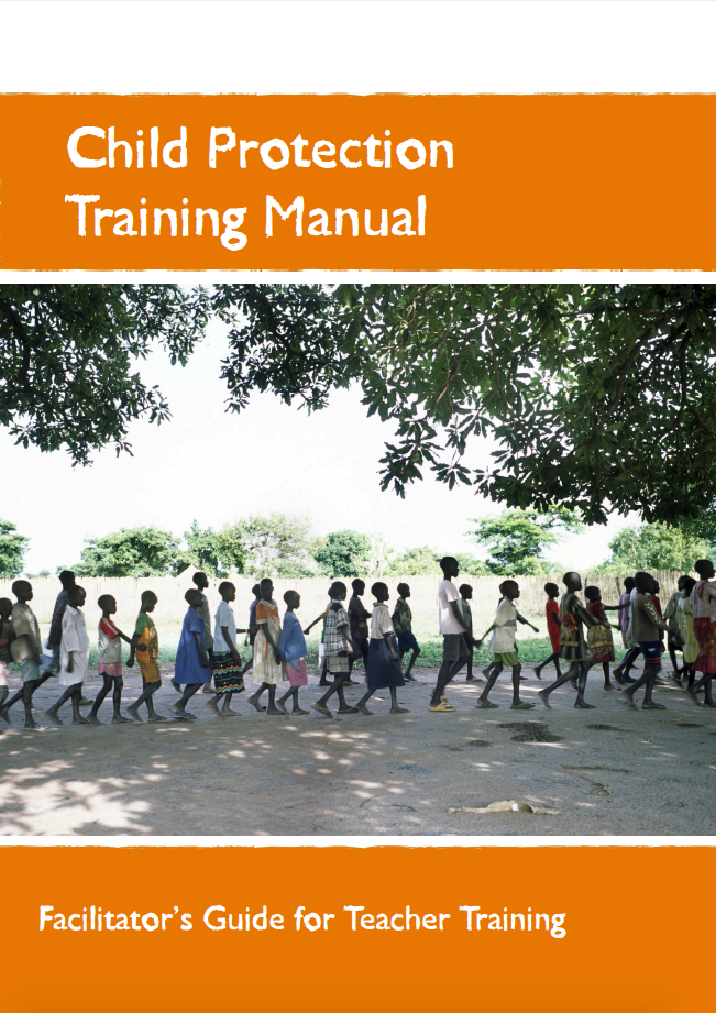 Child Protection Training Manual: Facilitator's Guide for Teacher Training