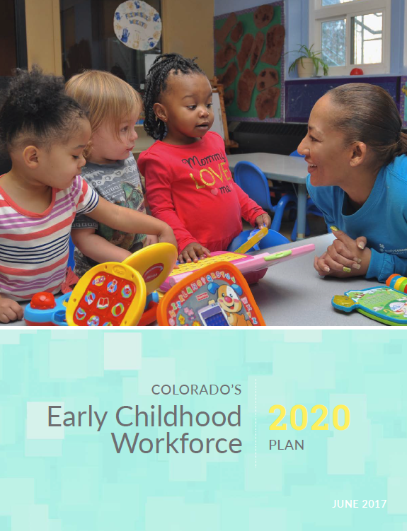 Colorado's Early Childhood Workforce Plan 2020