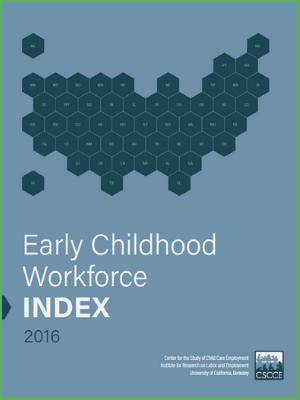 Early Childhood Workforce Index 2016
