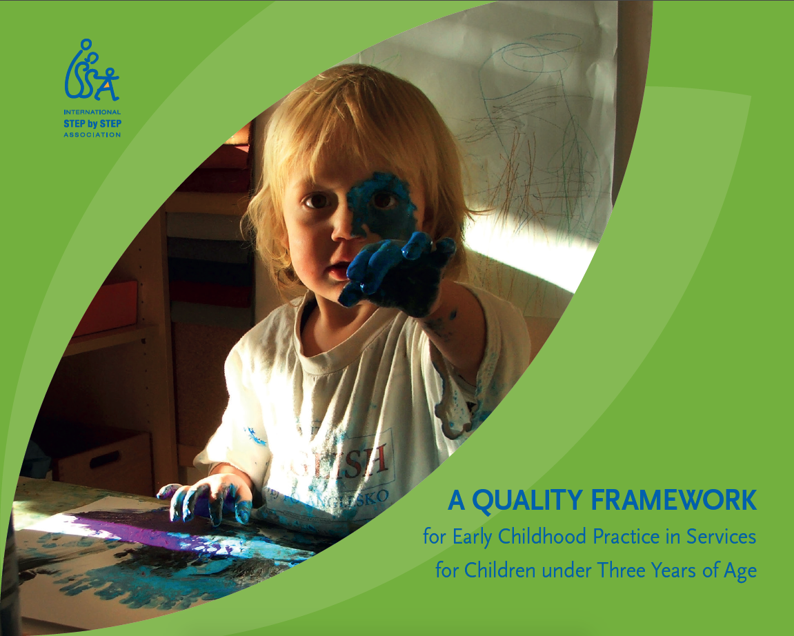 ISSA's Quality Framework for Early Childhood Practice in Services for Children under Three Years of Age