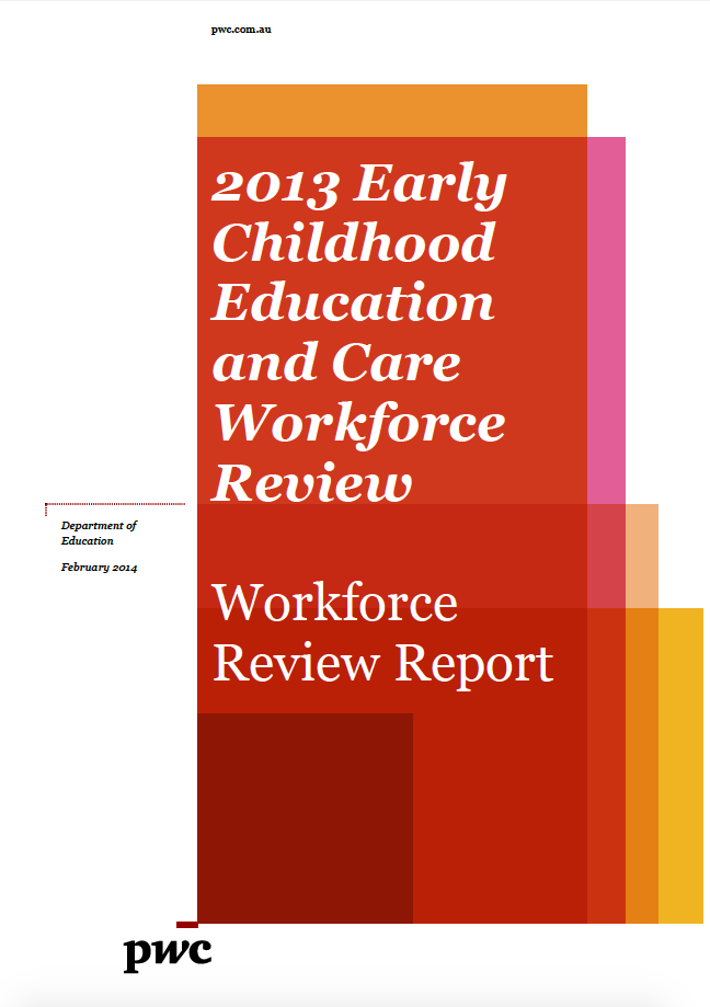 2013 Early Childhood Education and Care Workforce Review