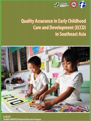 Quality Assurance in Early Childhood Care and Development (ECCD) in Southeast Asia