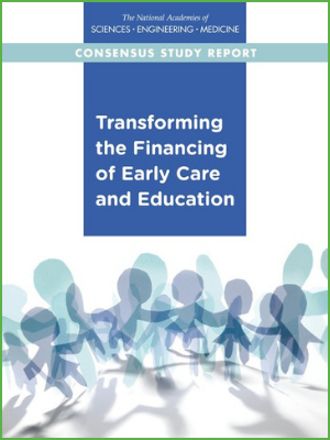 Transforming the Financing of Early Care and Education