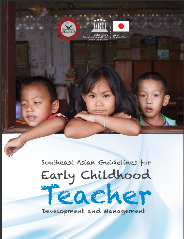 Southeast Asian Guidelines for Early Childhood Teacher Development and Management