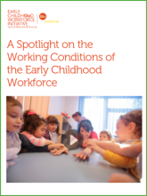 A Spotlight on the Working Conditions of the Early Childhood Workforce