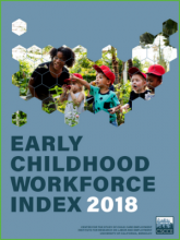 Early Childhood Workforce Index 2018