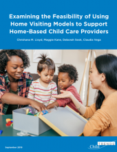 Examining the Feasibility of Using Home Visiting Models to Support  Home-Based Child Care Providers