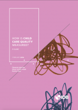 How is Child Care Quality Measured?: A toolkit