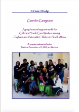 Care for Caregivers: A psychosocial support model for Child and Youth Care Workers serving Orphans and Vulnerable Children in South Africa