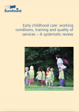 Working conditions, training of early childhood care workers and quality of services – A systematic review