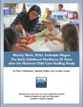 Worthy Work, STILL Unlivable Wages: The Early Childhood Workforce 25 Years after the National Child Care Staffing Study